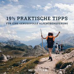 Die besten praktischen Tipps um Deine Alpenüberquerung zu einer einzigartigen und genussvollen Erfahrung zu machen.