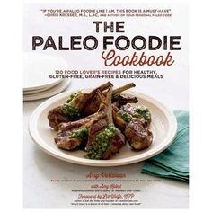"""Try this recipe for Paleo Lamb Burgers with Portobello """"Buns"""" from The Paleo Foodie Cookbook."""