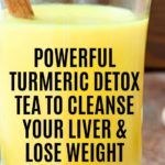 Powerful Turmeric Detox Tea To Cleanse Your Liver & Lose Weight Fast - Site Title Juice Plus Detox, Juice Diet, Fat Burning Tea, Fat Burning Detox Drinks, How To Detox Your Body Naturally, Clean Your Liver, Turmeric Detox, Belly Fat Burner Workout, Drug Detox