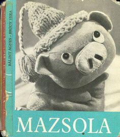 """""""Mazsola""""=""""Raisin"""" the piggy :) Cute Hungarian retro tale Retro 1, Retro Vintage, Hungary, My Childhood, Budapest, Old Photos, Vintage Posters, Old Things, Teddy Bear"""