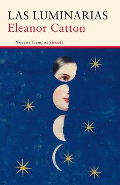 Las luminarias / Eleanor Catton ; traducción del inglés de Celia Montolío.-- Madrid : Siruela, D.L. 2014 http://fama.us.es/record=b2645932~S5*spi