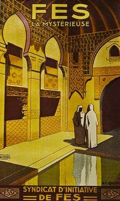 Carteles antiguos Marruecos. Fès la misteriosa, por Quesnel. Collección de la Fundación Abderrahman Slaoui, Casablanca, Marruecos