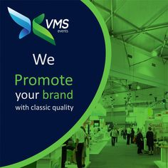 We Promote Your Brand with Classic Quality. #VMSEvents