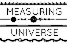 Measuring the Universe by Royal Observatory Greenwich.