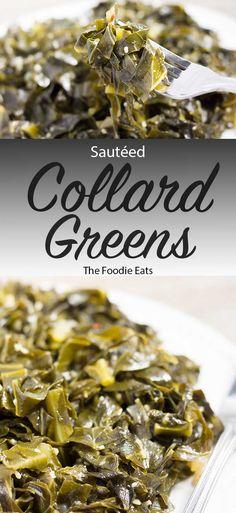 Sautéed Collard Greens – Thanksgiving Recipes - To Have a Nice Day Best Collard Greens Recipe, Cooking Collard Greens, Veggie Recipes, Cooking Recipes, Cooking Tips, Healthy Recipes, Free Recipes, Recipes, Salads