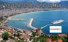 Why you should visit Turkey