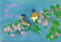 Hello and welcome to Paintings By Barbara. Barbara Flanagan is an artist located in Maryville, TN, painting the nature around her. House Painting, Blue Bird, Digital Art, Birds, Paintings, Oil, Landscape, Artist, Prints