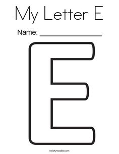 My Letter E Coloring Page - Twisty Noodle