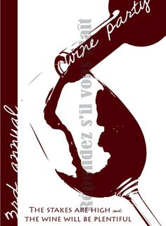 Wine Party Invites!- artwork for party poster