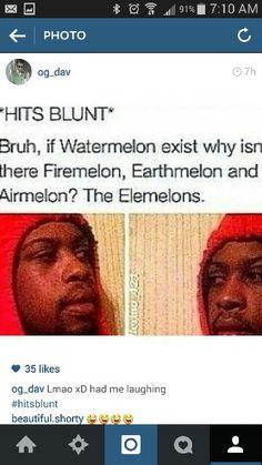 *hits blunt*
