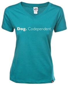 """Dog Codependent"" Women's Turqouise V-neck T-shirt (Small)"