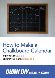 Make your own DIY chalkboard calendar and get organized!