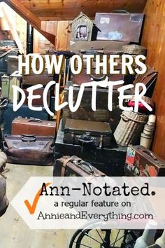 This week's resources are all about how to declutter. Don't miss this list of articles from experts all around the web!
