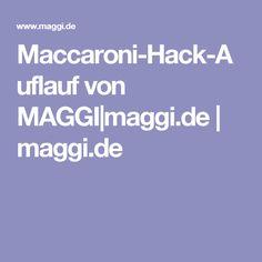 Maccaroni-Hack-Auflauf von MAGGI|maggi.de | maggi.de