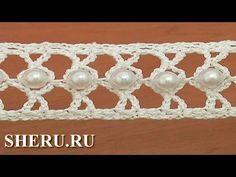 How to Crochet Lace With Big Beads Урок 21 Нарядная ленточка с большими ...
