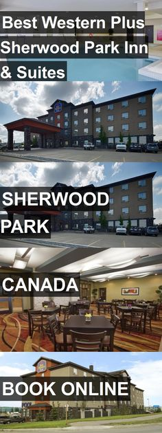 Hotel Best Western Plus Sherwood Park Inn