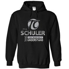 It's a Schuler thing
