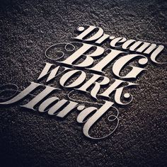 Dream Big Work Hard — The new Sudtipos Prangs font is available at https://www.myfonts.com/fonts/sudtipos/prangs/ — #typography #font #quote #newfont #sudtipos #sudtiposinuse #metal #bold #light #font #didone #goodtype #quote #dailytype #betype #letterpress