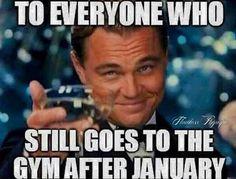 Haha voor mensen die alleen januari en februari in de gym te vinden zijn voor de goede voornemens en vervolgens nooit meer te zien zijn