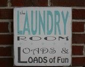 The Laundry Room - Loads and Loads of Fun Distressed Sign in Weather Worn White with Tiffany Blue and Grey