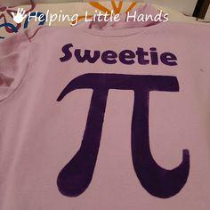 Sweetie Pi Shirt or Onesie Freezer Paper Stencil Pattern Pi Day Shirts, Pi Shirt, Freezer Paper Stenciling, Math Jokes, Nerd Love, Stencil Patterns, Free Baby Stuff, Nerdy, Baby Gifts