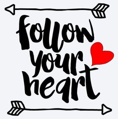FOLLOW YOUR HEART Vinyl Decal * Valentines Day * Wall Decal * Window Decal * Love * Valentine * Romantic * Coffee Mug * Yeti * Arrow * Cupid by ATIMETOCUT on Etsy