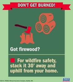 Wildfire safety tip courtesy of Flawless Firewood Stacker #WaWILDFIRE #Firewise