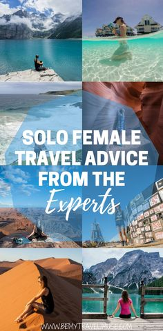 Everything you need to know about solo female travel, from a solo female traveler who has been on the road for more than 5 years. An epic guide book to solo travel included   Be My Travel Muse
