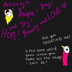 Hyperbole and a Half--Depression Part Two  It's really amusing if you've suffered from depression. (That sounds strange. But it's true.)