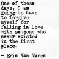 Quotes about Missing : Alternate universes.   #erinvanvuren #papercrumbs
