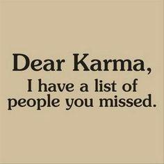 #karma #missed