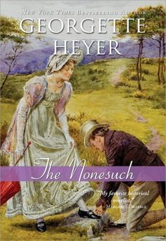 """""""The Nonesuch"""" by Georgette Heyer:  Frivolous fun"""