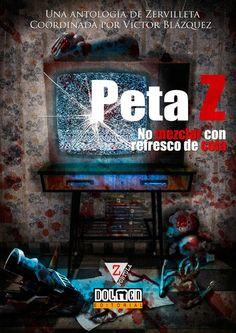 Peta Z no mezclar con refresco de cola   Epub - http://todoepub.es/book/peta-z-no-mezclar-con-refresco-de-cola/ #epub #books #libros #ebooks