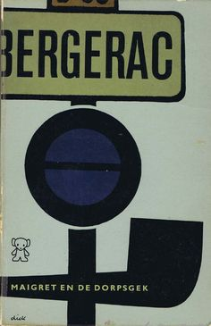 1967 maigret cover by Dick Bruna Max Huber, Herbert Bayer, Leo Lionni, 21 Juni, Graphic Eyes, Milton Glaser, Saul Bass, Charley Harper, Police Detective