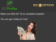 EZ Profits | Binary Options Review by VIP  Trader via slideshare