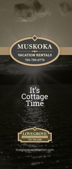 Muskoka Vacation Rentals - It's cottage time! (705) 789-0770  http://muskokavacationrentals.ca