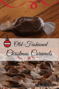 Old-Fashioned Christmas Caramels: My mom used to make Old-Fashioned Christmas Caramels at Christmas time. She would cook the recipe on the stove top. I would smell the sweet sugars cooking when I was a kid. The pot would be steaming with the  red bulb of the candy thermometer sticking out the top.