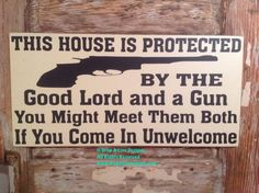 This House Is Protected by the Good Lord and a by DropALineDesigns