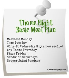 Get out of the Dinner Time Rut With A Basic Weekly Themed Meal Plan!