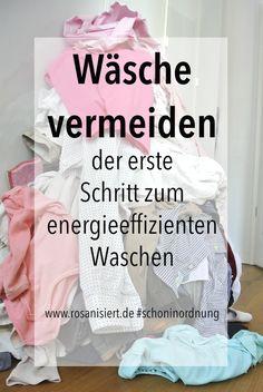 Wäsche vermeiden -der erste Schritt zum energieeffizienten Waschen. Erfahre hier, wie man endlich weniger Wäsche waschen muss und die Umwelt dabei schont. #schoninordnung