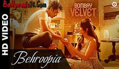 Presenting the brand new track from Bombay Velvet 'Behroopia' sung by Mohit Chauhan & Neeti Mohan. Latest Bollywood Songs, Bollywood Movie Songs, Hindi Movie Song, Hindi Movies, Music Video Song, Music Videos, Bombay Velvet Movie, Velvet Video, Mohit Chauhan