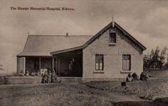 The Hunter Memorial Hospital, Kikuyu, Kenya c.1910