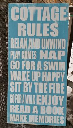 Cottage Rules sign --- Relax, Play Games, Nap, Swim, Read & Make Memories... Perfect rules for our HLR Cottage!