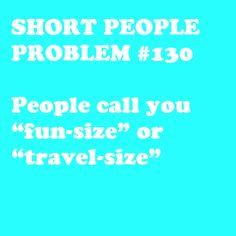 Short People Problem #130 Fun size was on my high school powderpuff sweatshirt