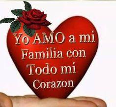 FrasesparatuMuro.com: Yo Amo a mi familia con todo mi corazón