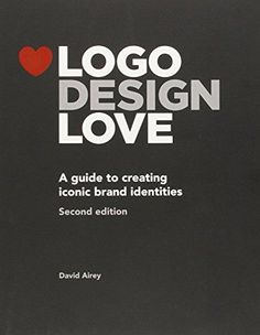 Logo Design Love: A Guide to Creating Iconic Brand Identities (Voices That Matter) von David Airey http://www.amazon.de/dp/0321985206/ref=cm_sw_r_pi_dp_NdUIwb10BH8HV