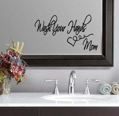 "Wash Your Hands Bathroom Mom Wall Quote Sticker Decal 11""h x 22""w on Etsy, $14.99"