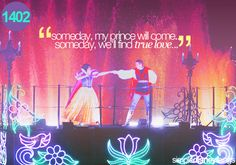 """""""someday, my prince will come... someday, we'll find true love..."""""""