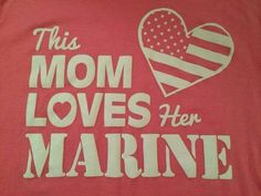 This mom loves her Marines! Proud Of My Son, I Love My Son, Proud Mom, Marine Quotes, Usmc Quotes, Quotes Quotes, Military Pins, Military Mom, Military Veterans