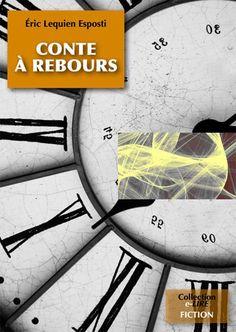 18/20 pièces de la couverture de CONTE A REBOURS, roman (11 chap., 230K signes, ~180 p. de type semi-poche) à sortir en juin 2012 aux Editions Numériklivres, collection e-LIRE. Ce roman a été finaliste du concours WriteMovies.com Eté 2005, puis révisé en 2012. ELE, http://eric-lequien-esposti.com